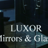 Luxor Mirrors & Glass